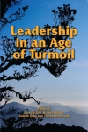 leadership in an age of turmoil front cover-small